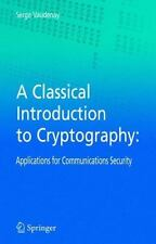 A Classical Introduction to Cryptography : Applications for Communications...