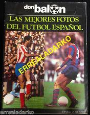 DON BALON EXTRA LAS MEJORES FOTOS DEL FUTBOL ESPAÑOL - CRUYFF - IRIBAR- ETC 1977