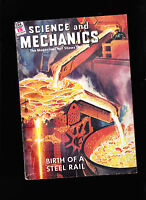 October 1946 Science & Mechanics Magazine- Birth of a Steel Rail