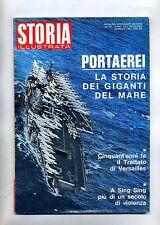 STORIA ILLUSTRATA#GENNAIO 1969 N.134#LE PORTAEREI#TRATTATO VERSAILLES#Mondadori