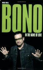 Bono: In the Name of Love,Mick Wall- 9780233001777