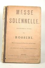 Messe Solennelle (Posthumous Work) By Rossini with Accompaniment for Piano Forte