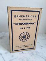 """Efemérides Astronómicas """"Chacornac"""" 1951-1960 Ediciones Tradicionales 1974"""