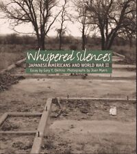 Whispered Silences: Japanese Americans and World W