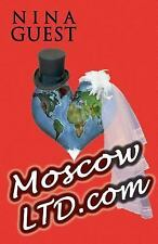 Moscow LTD. Com by Nina Guest (2014, Paperback)