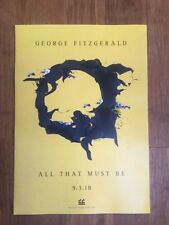 George Fitzgerald - All That Must Be. Promo poster - near mint.