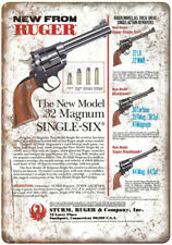 "Ruger Convertible Single Six 32 Magnum 10"" x 7"" Reproduction Metal Sign"