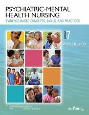 Psychiatric-Mental Health Nursing: Evidence-Based Concepts, Skills and Practices