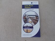 LOW MOOR STATION. OPENING TIMETABLE, (NORTHERN) 2/4/ 2017. MINT COND.