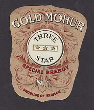 Ancienne étiquette Alcool France BN19233 Brandy Gold Mohur Three Star