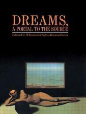 Dreams, A Portal to the Source: A Guide to Dream Interpretation, E. Whitmont, Ac