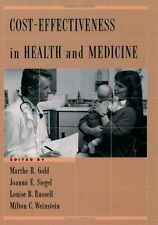 Cost-Effectiveness in Health and Medicine by Gold, Marthe R.