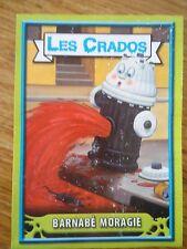 Image * Les CRADOS 3 N°9 * 2004 album card Sticker FRANCE Garbage Pail Kid