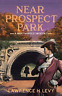Lawrence H Levy-Near Prospect Park BOOK NUOVO