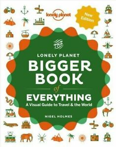The Bigger Book of Everything by Lonely Planet #46602