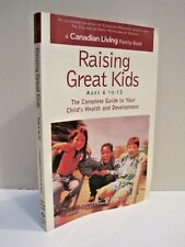 Raising Great Kids: A Canadian Family Living Book