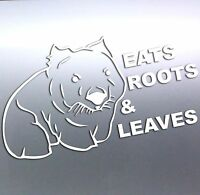 Large Eats Roots and Leaves Wombat, Funny Vinyl  Sticker, 350x190mm aussie made
