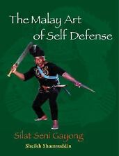 Excellent, The Malay Art of Self-Defense: Silat Seni Gayong, Sheikh Shamsuddin,