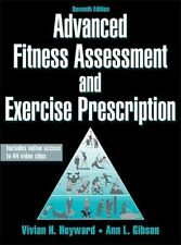 Advanced Fitness Assessment and Exercise Prescription-7th Edition With Online…