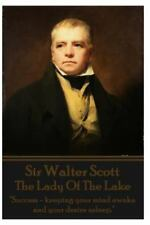 Sir Walter Scott - the Lady of the Lake : Success - Keeping Your Mind Awake...