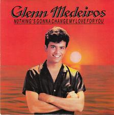 "Glenn Medeiros 7"" Nothing's Gonna Change My Love For You - Label papier - France"