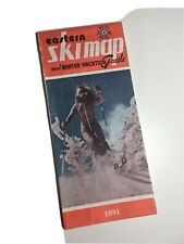 Vtg 1981 Eastern Ski Map And Winter Vacation Guide