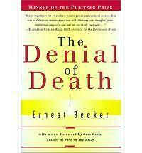 The Denial of Death by Ernest Becker (Paperback, 1997)
