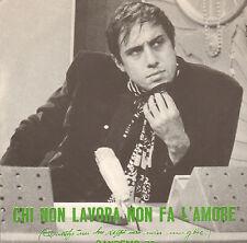 """ADRIANO CELENTANO - Chi Non Lavora (1970 VINYL SINGLE 7"""" ITALY)"""