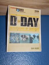 D-Day : Reflections of Courage by Dan Parry FREE SHIPPING 0563521163