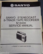 SANYO Vintage Original Stereocast 8-Track Tape Recorder M 8400 Service Manual