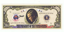 2004 President George W Bush Novelty Bill Fun Money Note Political Advertising
