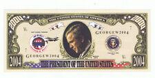 2004 President George W Bush Novelty Bill Fun Money Note Political Advertising