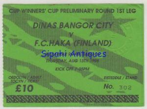 DINAS BANGOR CITY - FC HAKA 1998 CUP WINNERS CUP MATCH SOCCER FOOTBALL TICKET