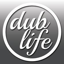 DUB Life Funny Stance JDM Euro Drift Car Vinyl Decal Window/Bumper Sticker