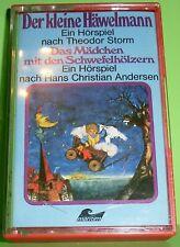 Der kleine Häwelmann & Das Mädchen mit den Schwefelhölzern (Kassette | MC)