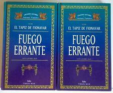 Fuego Errante. El Tapiz de Fionavar. Fantasia. Vol I y II. Libro