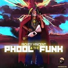 RICKEY VINCENT  PHOOL 4 THE FUNK