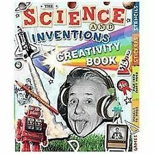 The Science and Inventions Creativity Book: Games, Models to Make, High-Tech Cra
