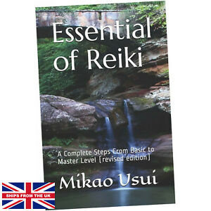 Essential of Reiki - Mikao Usui (Paperback) - A Complete Steps From Basic to ...