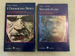 Meyrink - Racconti di Cera - Il Domenicano Bianco - La Bussola - 2 volumi