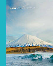 NEW High Tide: A Surf Odyssey -- Photography by Chris Burkhard by Chris Burkard