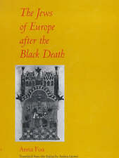 The Jews of Europe after the Black Death (The S. Mark Taper Foundation Imprint