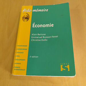 Économie - 5e éd.- Aide-mémoire Sirey De Alain Beitone, Emmanuel Buisson-Fenet