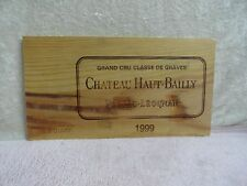 1999 CHATEAU HAUT BAILLY GRAND CRU WOOD WINE PANEL