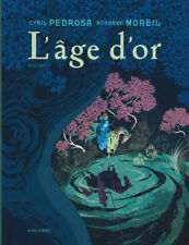 PEDROSA/MOREIL  ** L AGE D OR TOME 1/2  **  EO  NEUF AIRE LIBRE (PORTUGAL)