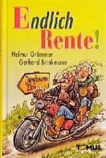 Helmut Grömmer; Gerhard Brinkmann Endlich Rente