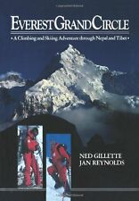 Everest Grand Circle: A Climbing and Skiing Advent