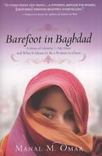 Barefoot in Baghdad : A Story of Identity-My Own and What It Means to Be a...