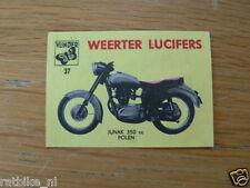 M37 WEERTER LUCIFERS,MATCHBOX LABELS JUNAK 350CC MOTORCYCLE