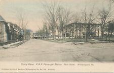 Williamsport PA * P.R.R. Passenger Station  Trinity Place ca. 1906  Scholl Bros.